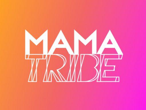 Mama Tribe